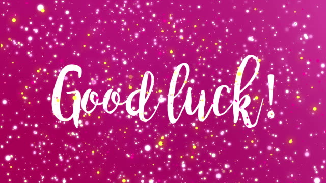 Good luck greeting card Sparkling purple pink Good luck animated greeting card with handwritten text. luck stock videos & royalty-free footage