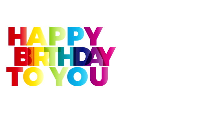 Happy birthday to you. Banner text colored with copy space. Animation in hd 1080 Happy birthday to you. Banner text colored with copy space. Animation in hd 1080 happy birthday stock videos & royalty-free footage
