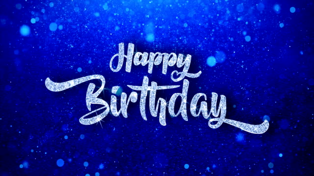 Happy Birthday Text on glittery blue background. birthday background stock videos & royalty-free footage