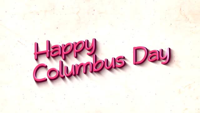 3d 텍스트 배경의 해피 콜럼버스 의 날 - columbus day 스톡 비디오 및 b-롤 화면