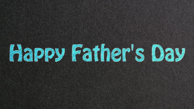 Happy Father's Day Text on Blackboard video