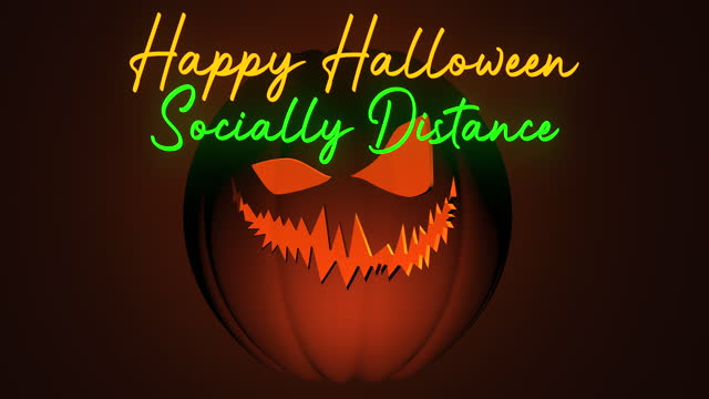 Happy Halloween 2020 - Socially Distance message. 3D render of a Halloween intro with an evil Jack O Lantern