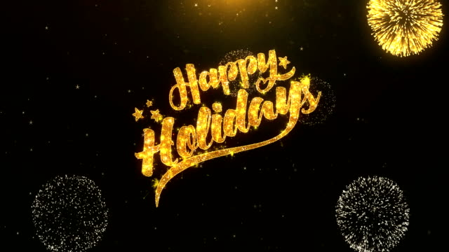 happy holiday happy holiday  greeting card text reveal from golden firework & crackers on glitter shiny magic particles sparks night for celebration, wishes, events, message, holiday, festival - happy holidays стоковые видео и кадры b-roll