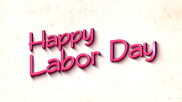Happy Labor Day in 3D Text Background video
