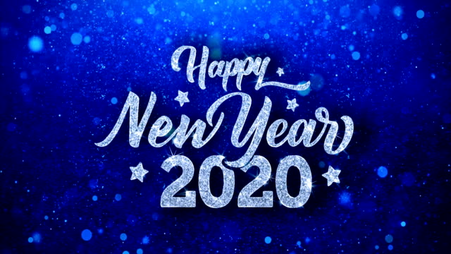 Happy New Year 2020 Wishes Happy New Year 2020_1  Greetings card Abstract Blinking Sparkle Glitter Particle Looped Background. Gift, card, Invitation, Celebration, Events, Message, Holiday Festival happy new year 2021 stock videos & royalty-free footage