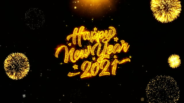Happy New Year 2021  Wishes Greetings card, Invitation, Celebration Firework Looped Happy New Year 2021 Text Sparks Particles Reveal from Golden Firework Display explosion 4K. Greeting card, Celebration, Party Invitation, calendar, Gift, Events, Message, Holiday, Wishes Festival happy new year 2021 stock videos & royalty-free footage