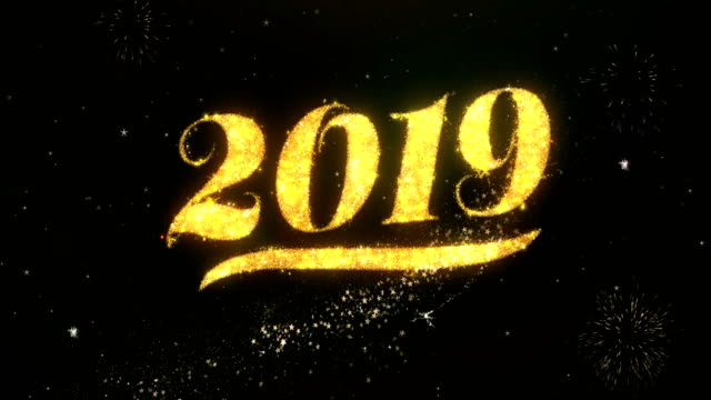 2019 happy new year greeting and wishes card made from glitter particles and sparklers light dark night sky with colorful firework 4k background. - new years stock videos & royalty-free footage