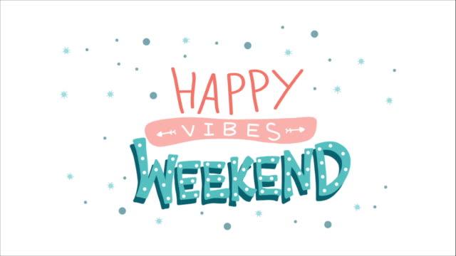 happy weekend vibes wort schriftzug - drive illustration stock-videos und b-roll-filmmaterial