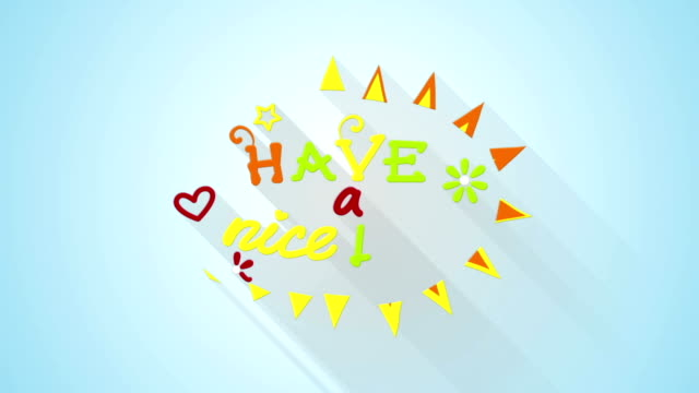 have a nice day text animation flat style last 5s loop video