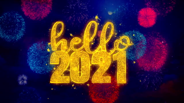 Hello 2021 Wish Text On Colorful Firework Explosion Particles. Hello 2021 Text Colorful Firework Explosion Particles. Greeting card, Wishes, Celebration, Party, Invitation, Gift, Event, Message, Holiday Festival 4K Loop Animation happy new year 2021 stock videos & royalty-free footage
