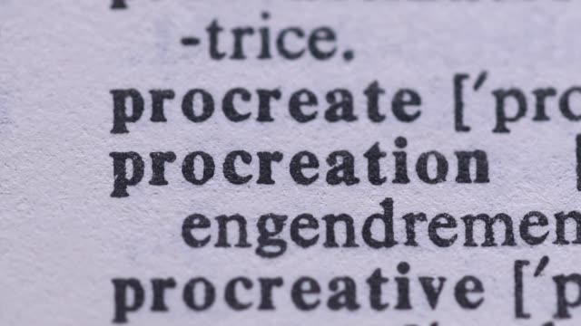Highlighting the word PROCREATION definition. Signaling the meaning of PROCREATING video