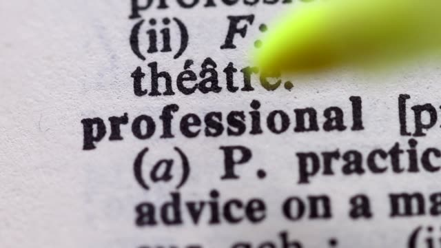 Highlighting the word PROFESSIONAL definition. Signaling the meaning of being a professional video