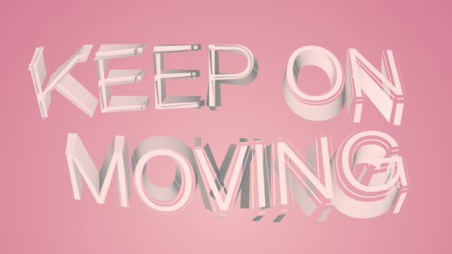 Keep On Moving Colourful Motivational Text video