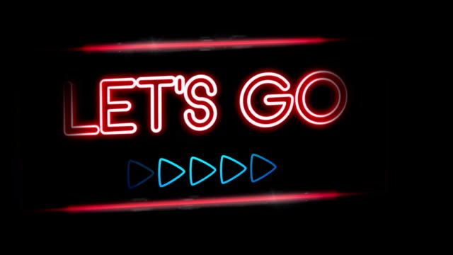 Let's go - Flashing vibrant colorful neon board background video