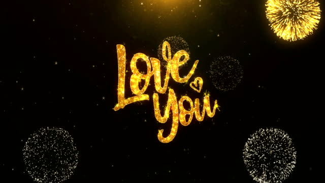 Love you Greeting Card text Reveal from Golden Firework & Crackers on Glitter Shiny Magic Particles Sparks Night for Celebration, Wishes, Events, Message, holiday, festival