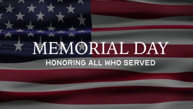 "memorial day banner with ""honoring all who served"" text and usa flag on background. 4k banner. - memorial day стоковые видео и кадры b-roll"