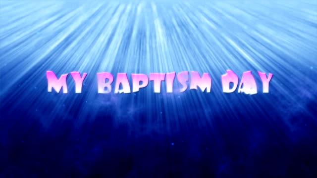 vidéos et rushes de mon baptême jour introduction - baptême