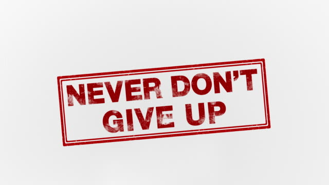 never don't give up