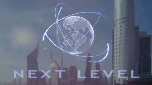 Next level text with 3d hologram of the planet Earth against the backdrop of the modern metropolis