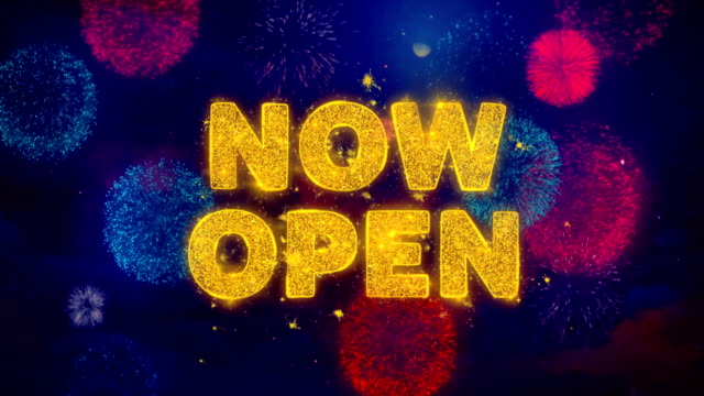 Now Open Text on Colorful Firework Explosion Particles.