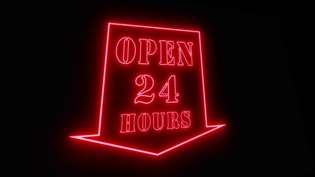 Open 24 hours sign shows business available and support welcome - 4k