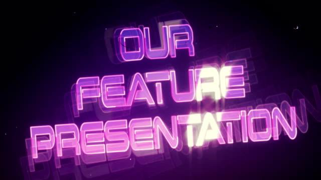 Our Feature Presentation (Retro Logo)
