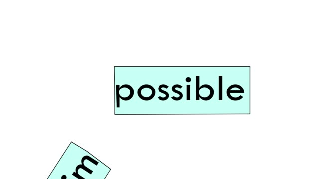 out of a word is impossible, make a word possible. concept is not impossible. video illustration.