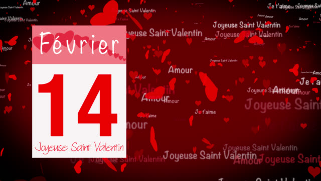 Pages pealing from a calendar stopping at 14 of February with valentine greeting in French