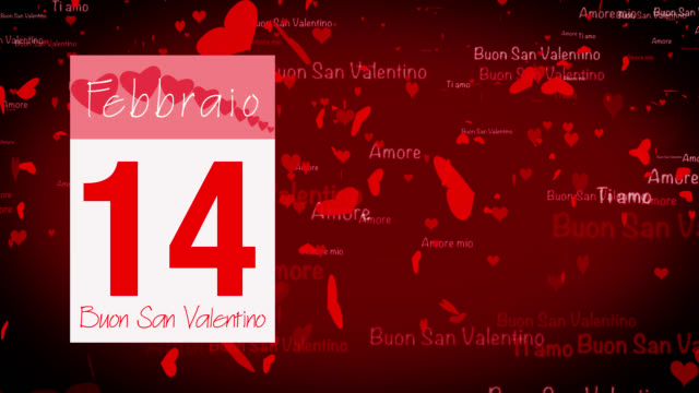 Pages pealing from a calendar stopping at 14 of February with valentine greeting in Italian