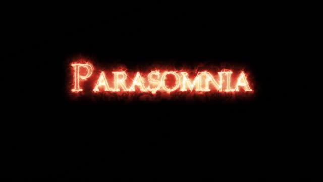 Parasomnia written with fire. Loop