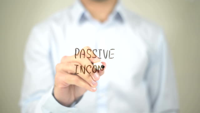 Passive Income , Man writing on transparent screen video