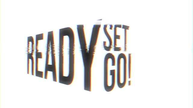 Ready Set Go Energy Type Animation Loop with Glitch Effects A frenetic and high energy looping graphic of READY SET GO! over white background and analoge glitch effects. group of objects stock videos & royalty-free footage