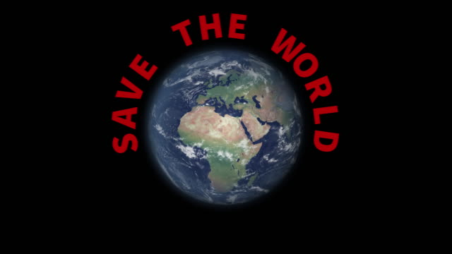 Rotating earth with text Save the world appearing