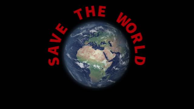 Terre tournante avec le texte Sauver le monde apparaissant - Vidéo