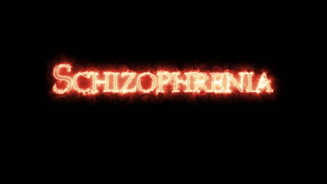 Schizophrenia written with fire. Loop