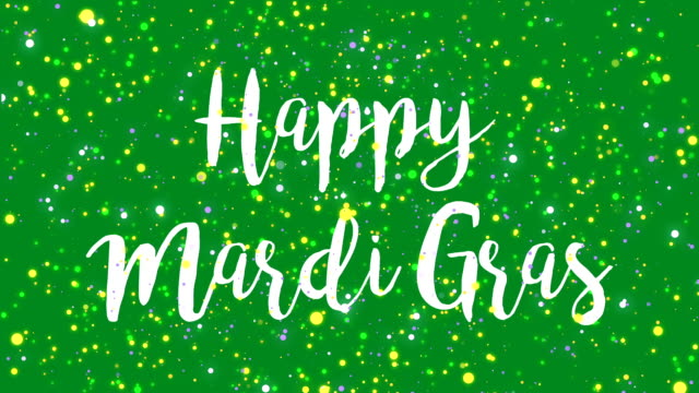 Sparkly green Happy Mardi Gras greeting card video Sparkly green Happy Mardi Gras greeting card video animation with handwritten text and flickering colorful glitter light particles. mardi gras stock videos & royalty-free footage