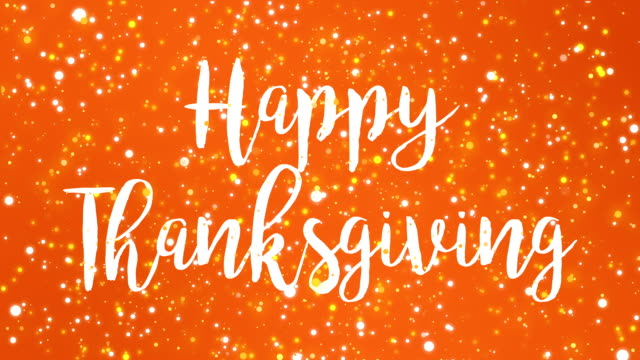 sparkly orange happy thanksgiving greeting card video - thanksgiving background stock videos & royalty-free footage