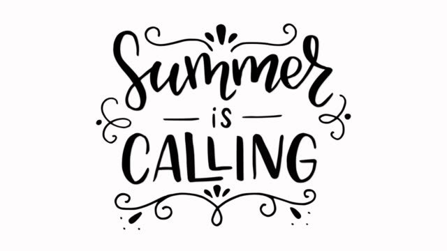 Summer Is Calling animated hand lettering phrase. Summer Is Calling animated hand lettering phrase. Hand lettered quote. Motivational and inspirational animation. Black handwritten calligraphy text on white background, motion graphic style video. summer illustrations videos stock videos & royalty-free footage