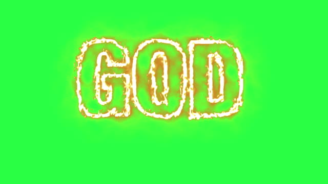 Text Animation Of The Word God Burning On Fire Green Screen