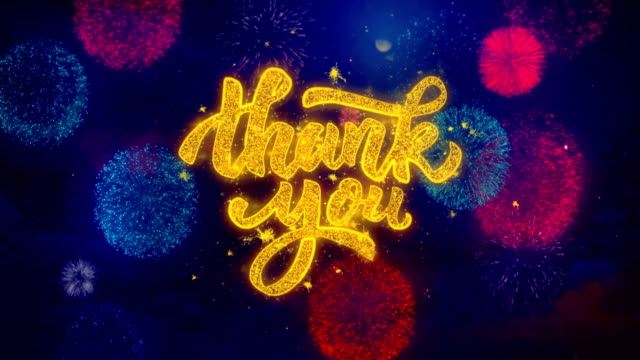 Thank You Greeting Text Sparkle Particles on Colored Fireworks Thank You Greeting Text with Particles and Sparks Colored Bokeh Fireworks Display 4K. thank you stock videos & royalty-free footage