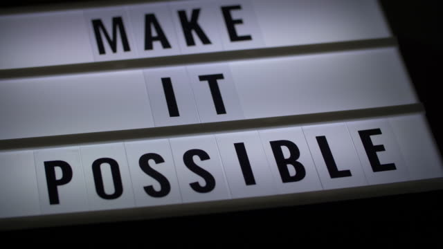 The board text of make it possible sign