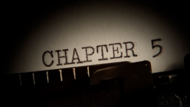 CHAPTER 5 to 8. Typing a book. video