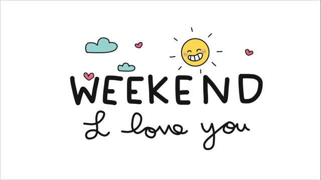 Weekend I love you word and cut sun and cloud