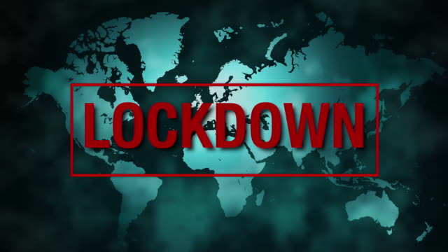 World Map with LOCKDOWN message Restrictions in response to COVID -19 stay home stock videos & royalty-free footage